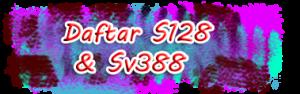 Daftar S128 & Sv388 Terbaik